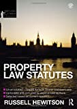 Property Law Statutes 2012-2013, Hewitson, Russell, 0415633893