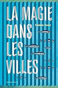 La Magie dans les villes par Frédéric Fiolof