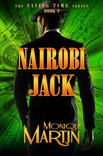 Amazon Nairobi Jack An Out Of Time Novel Saving Time Book 3
