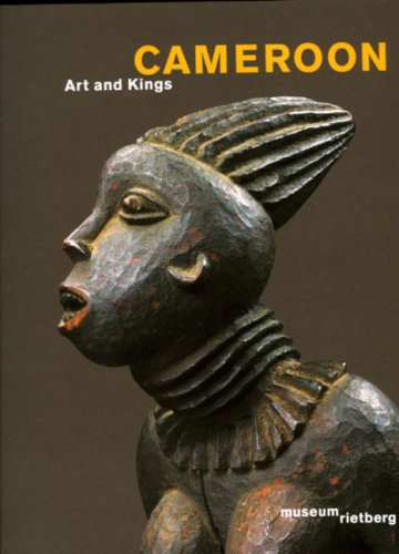 Cameroon: Art and Kings (Rietberg Museum (Africa Dance Costume)