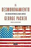 Image of El desmoronamiento: Treinta años de declive americano (Spanish Edition)