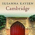 Cambridge | Susanna Kaysen