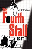 The Fourth Stall Part III