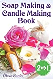 Soap Making and Candle Making Book: Step by Step