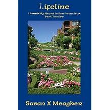 Lifeline (I Found My Heart in San Francisco Book 12)