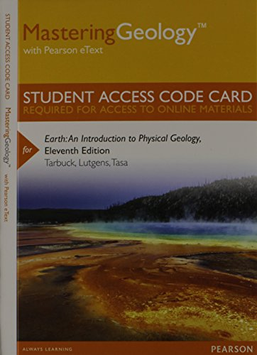 MasteringGeology with Pearson eText -- Standalone Access Card -- for Earth: An Introduction to Physical Geology (11th Ed