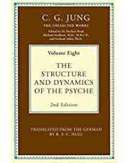 Collected Works of C.G. Jung: The Structure and Dynamics of the Psyche: Volume 18