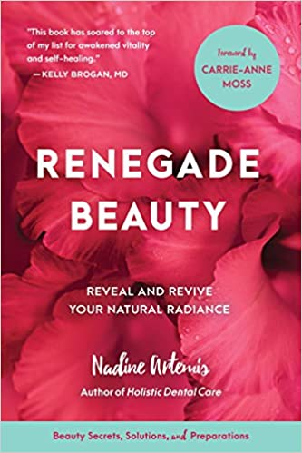 Descargar PDF Gratis Renegade Beauty: Reveal And Revive Your Natural Radiance--beauty Secrets, Solutions, And Preparations