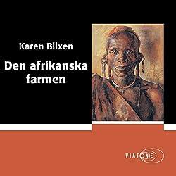 Den afrikanska farmen [The African Farm]