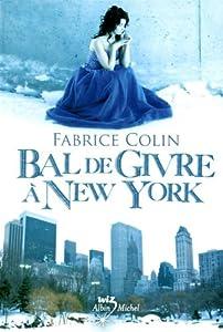 """Afficher """"Bal de givre à New York"""""""