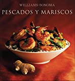 Pescados y mariscos / Seafood (Williams-Sonoma) (Spanish Edition)