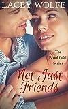 Not Just Friends (Brookfield Book 3)