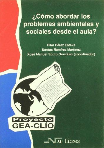 Descargar Libro Cómo Abordar Los Problemas Ambientales En El Aula? Proyecto Gea-clÍo Santos Ramírez Martínez