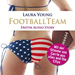 Das Football Team: Erotik Audio Story   Laura Young