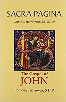 Sacra Pagina: The Gospel of John: From the Sacra Pagina