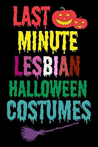 Last minute lesbian halloween costumes: Lesbian Journal -