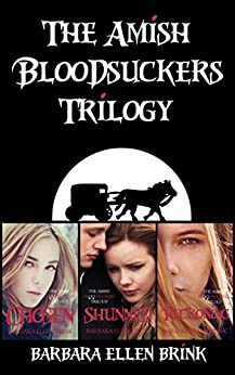 The Amish Bloodsuckers Trilogy by [Brink, Barbara Ellen]
