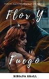 Flor Y Fuego