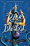 Rise of the Isle of the Lost: A Descendants Novel (Descendants, The Book 3)