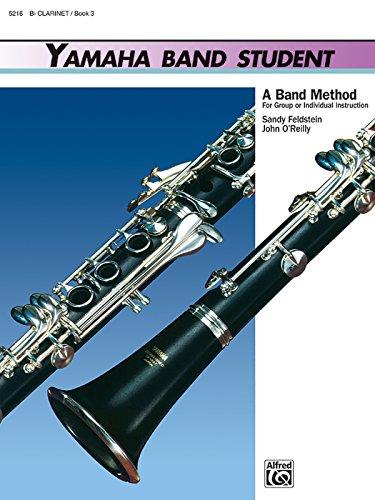 - Yamaha Band Student, Book 3: B-Flat Clarinet (Yamaha Band Method)