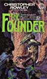 The Founder, Christopher B. Rowley, 0345331753