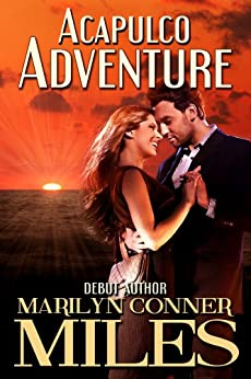 Acapulco Adventure by [Miles, Marilyn Conner]