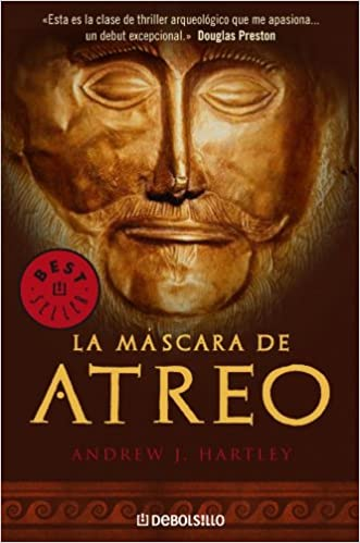 La mascara de Atreo / The Mask Of Atreus (Spanish Edition): A. J. Hartley: 9788483464144: Amazon.com: Books