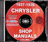 1937 1938 1939 CHRYSLER CARS FACTORY REPAIR SHOP & SERVICE MANUAL INCLUDES: including models Royal, Saratoga, Windsor, New Yorker, Airflow, Imperial, Custom Imperial, and Imperial Custom. 37 38 39