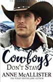 img - for Cowboys Don't Stay (The Tanner Brothers) (Volume 3) book / textbook / text book