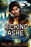 Kicking Ashe: Project Enterprise: Book 5