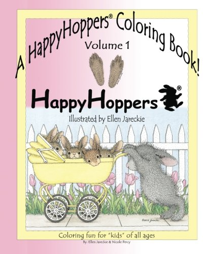 (A HappyHoppers® Coloring Book - Volume 1: featuring the HappyHoppers® bunnies by artist Ellen Jareckie )