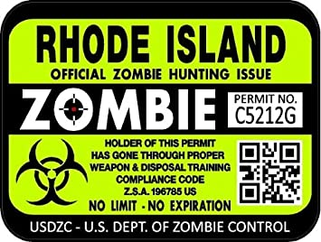 """3/""""x 4/"""" Rhode Island Zombie Hunting License Decals Stickers ProSticker 1249 Two"""