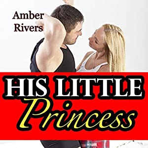 His Little Princess: Taboo Forbidden Erotica Audiobook