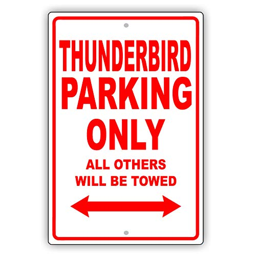 FORD THUNDERBIRD Parking Only All Others Will Be Towed Ridiculous Funny Novelty Garage Aluminum 12