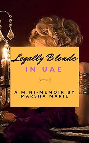 Legally Blonde in UAE: A Mini-Memoir