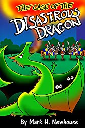 The Case of the Disastrous Dragon (Tales of Monstrovia Book 2)