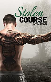 Stolen Course (Wrecked and Ruined Book 2) by [Martinez, Aly]