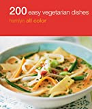 200 Easy Vegetarian Meals, Denise Smart, 0600628256