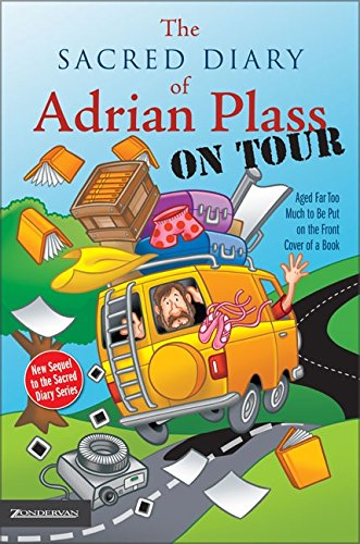 Download The Sacred Diary of Adrian Plass, on Tour: Aged Far Too Much to Be Put on the Front Cover of a Book pdf epub