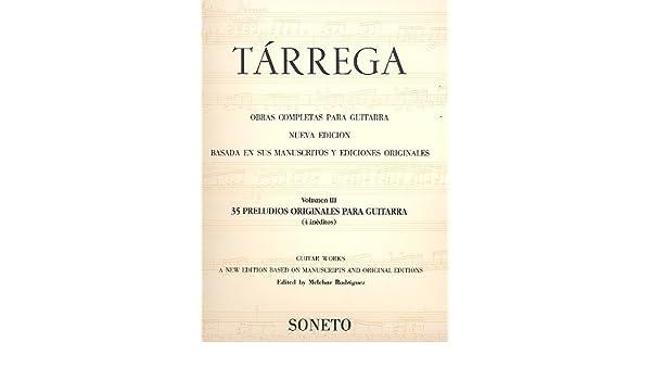 Tarrega : treinta y cinco preludios originales para guitarra ...