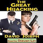 The Great Hijacking | David Joseph