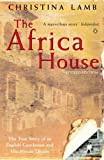 The Africa House, Christina Lamb, 0140268340
