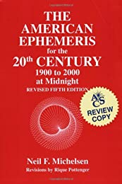 American Ephemeris for the 20th Century: 1900 to 2000 at Midnight/5th Revised