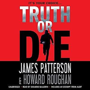 Truth or Die Audiobook