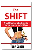 The Shift: Small lifestyle adjustments for big gains in weight loss