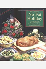 The Almost No Fat Holiday Cookbook: Festive Vegetarian Recipes Kindle Edition