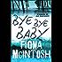 Bye Bye Baby (DCI Jack Hawksworth Book 1)