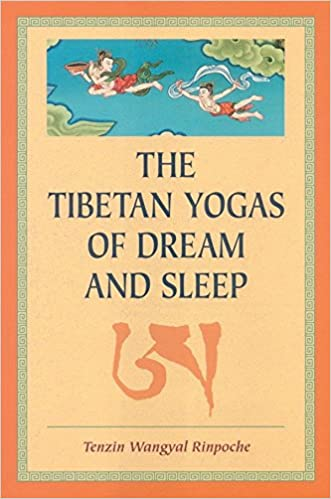 The Tibetan Yogas Of Dream And Sleep: Amazon.es: Tenzin ...