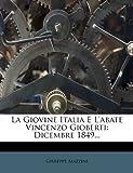 La Giovine Italia e l'Abate Vincenzo Gioberti, Giuseppe Mazzini, 1273300300