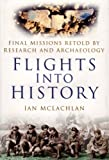 Flights into History, Ian McLachlan, 0750942991